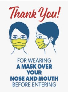 Thank you for wearing a mask over your nose and mouth before entering, shows person wearing a mask