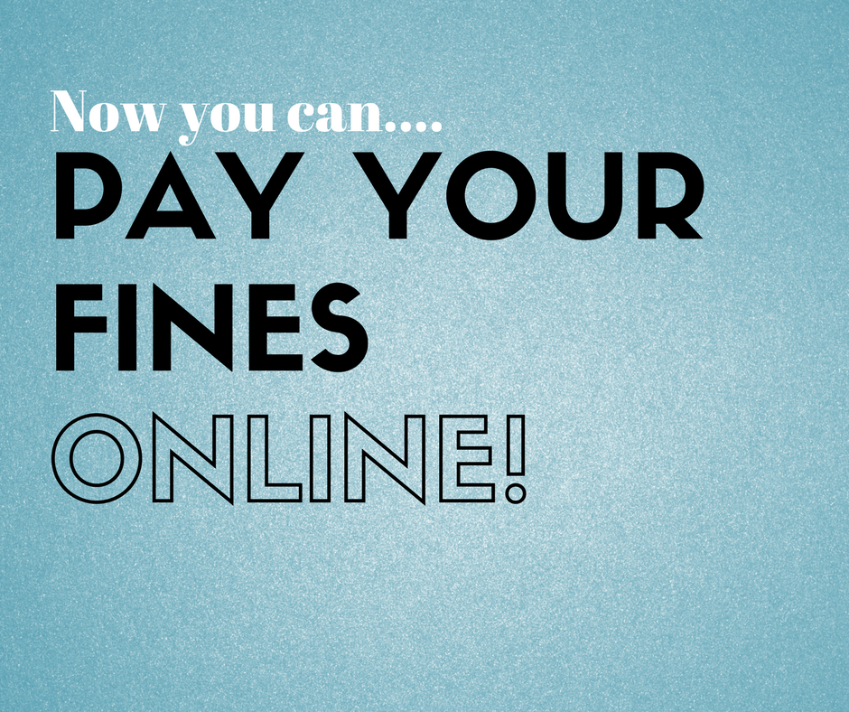 Now you can pay your fines online